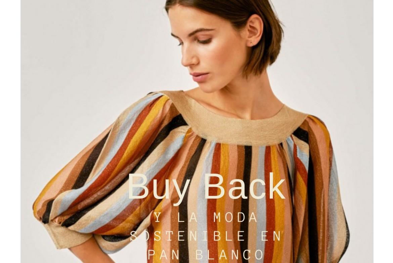 Buy Back y la moda sostenible